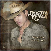 Dustin Lynch CD- Where It's At