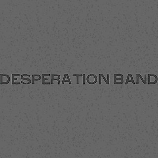 Desperation Band