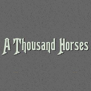 A Thousand Horses