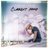 Dustin Lynch CD- Current Mood